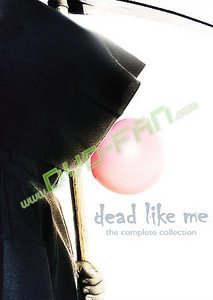 Dead Like Me the Complete Collection